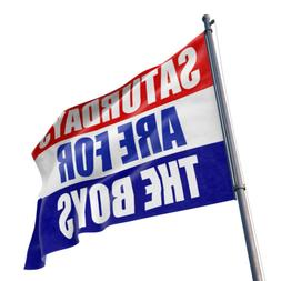 3x5' Saturdays Are For The Boys Flag Male Fraternity Flags P